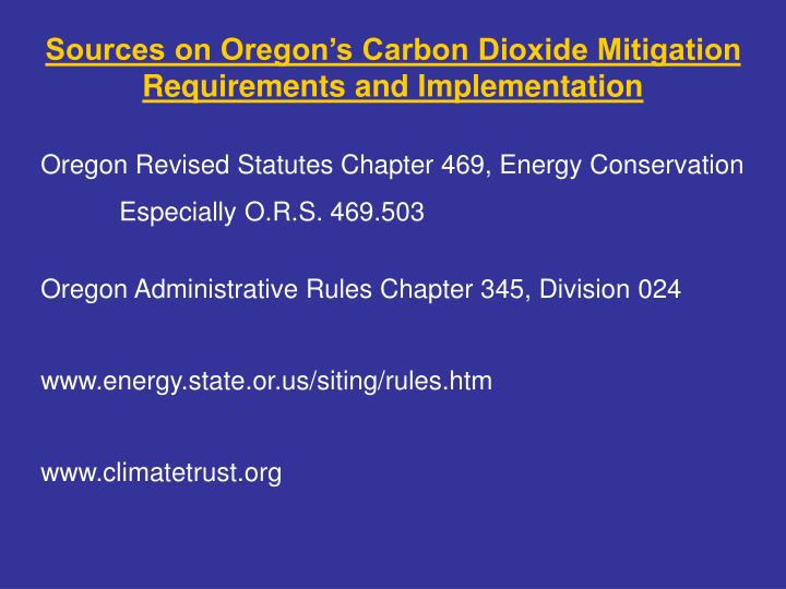 Sources on Oregon's Carbon Dioxide Mitigation Requirements and Implementation