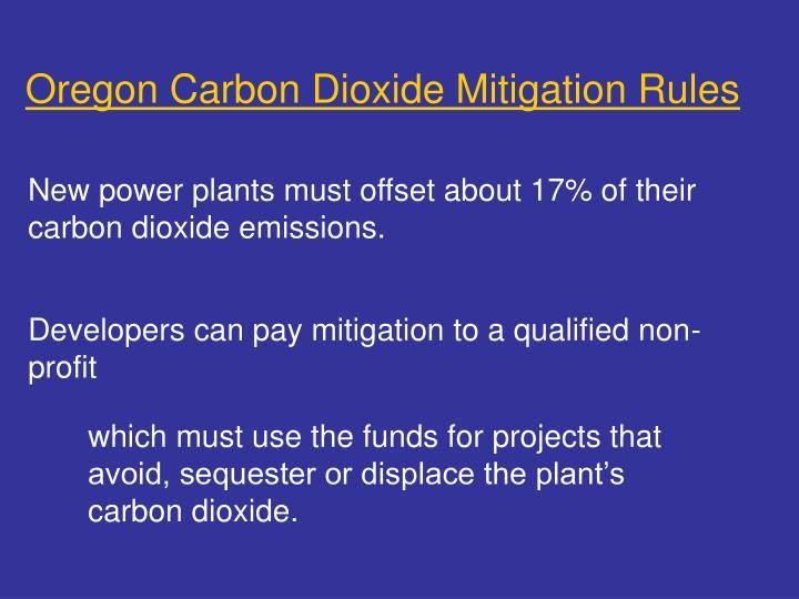 Oregon Carbon Dioxide Mitigation Rules