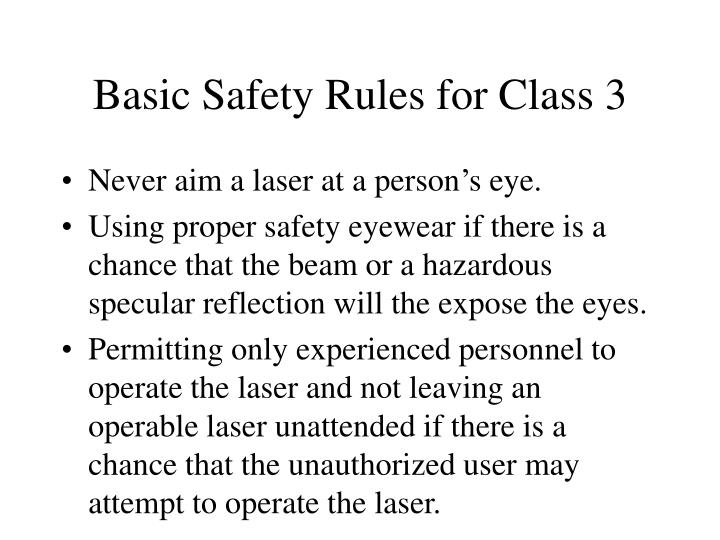 Basic Safety Rules for Class 3
