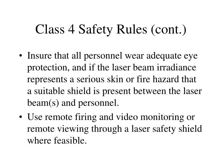 Class 4 Safety Rules (cont.)