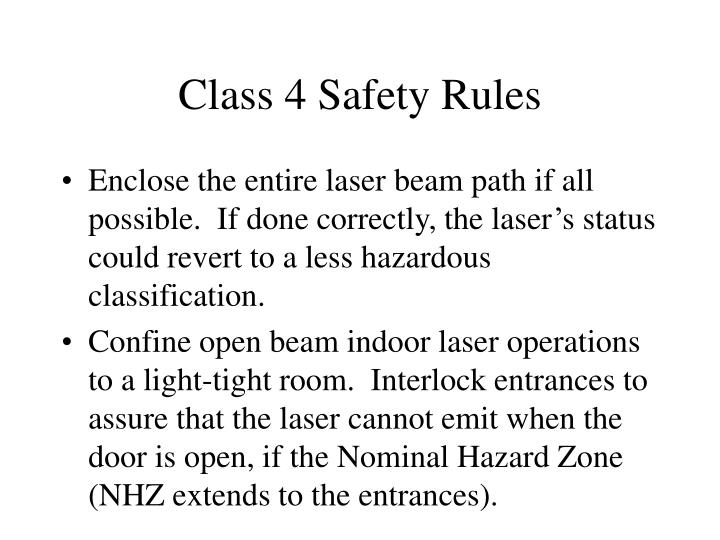 Class 4 Safety Rules