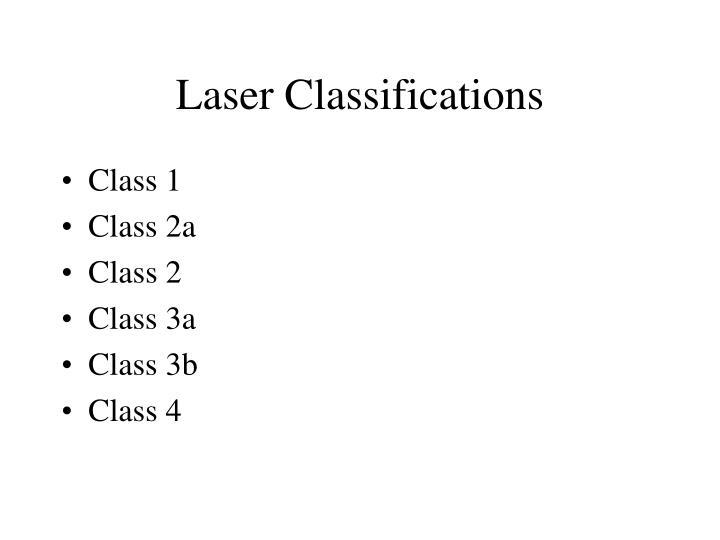 Laser Classifications