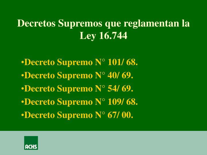Decretos Supremos que reglamentan la Ley 16.744