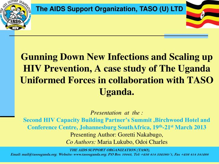 Gunning Down New Infections and Scaling up HIV Prevention, A case study of The Uganda Uniformed Forc...