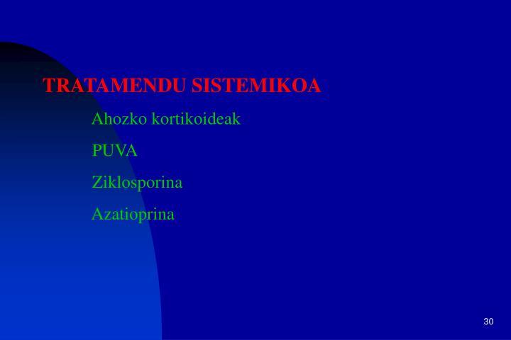 TRATAMENDU SISTEMIKOA