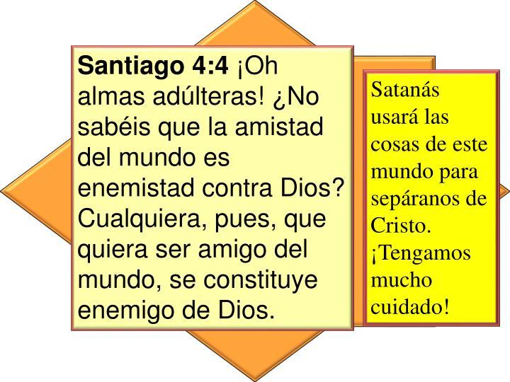 Santiago 4:4