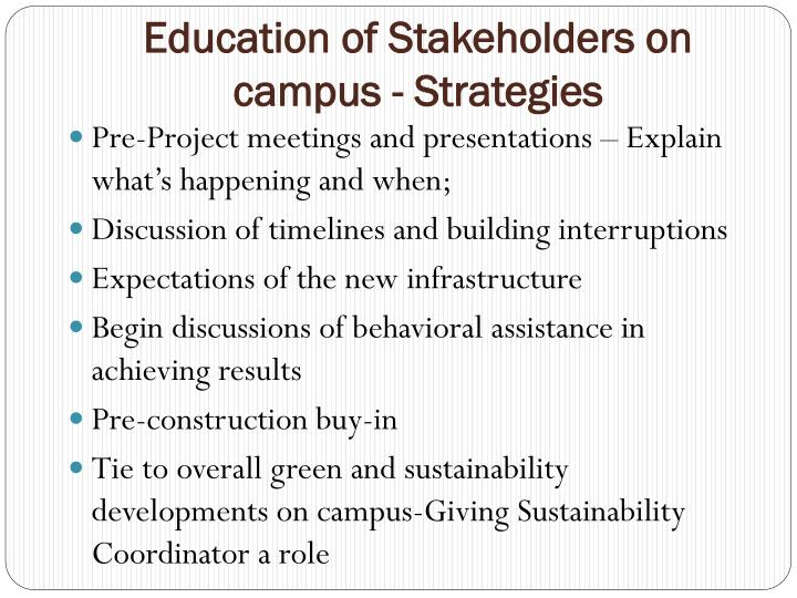 Education of Stakeholders on campus - Strategies
