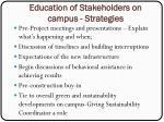 education of stakeholders on campus strategies