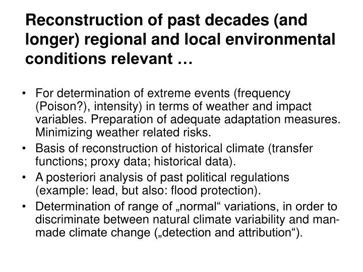 Reconstruction of past decades (and longer) regional and local environmental conditions relevant …