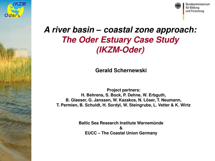 A river basin coastal zone approach the oder estuary case study ikzm oder