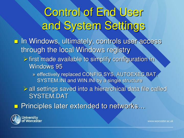 Control of End User