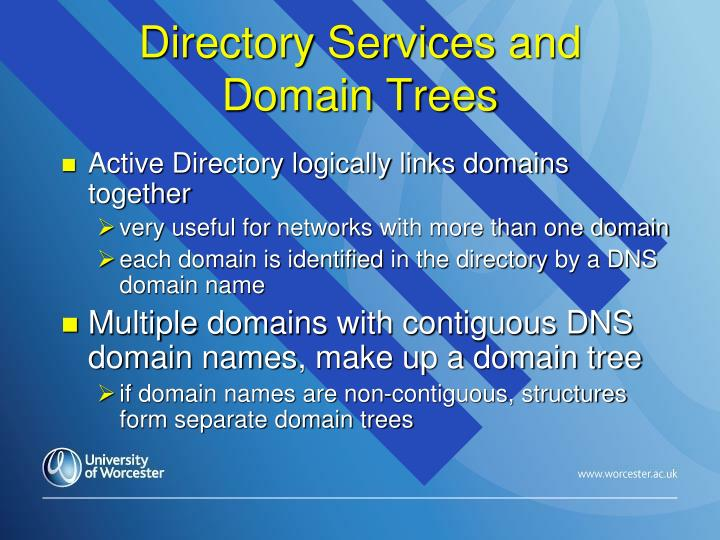 Directory Services and Domain Trees