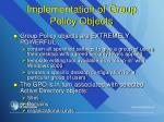 implementation of group policy objects