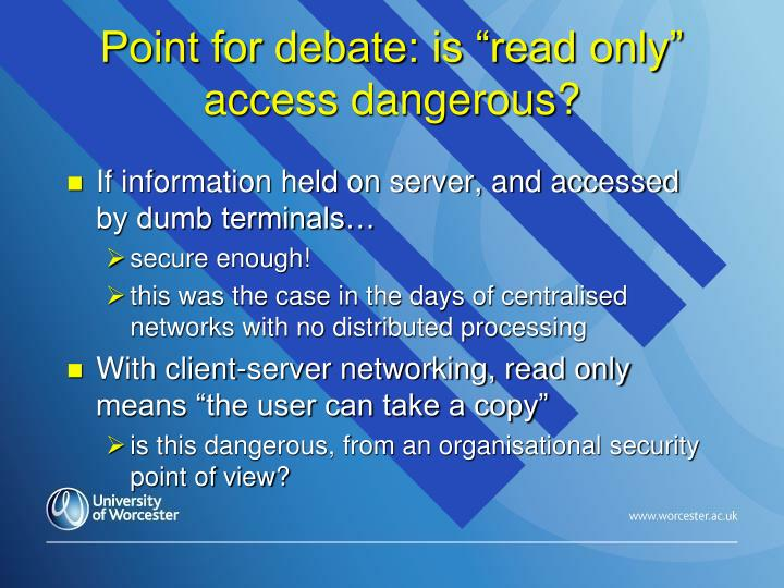 "Point for debate: is ""read only"" access dangerous?"