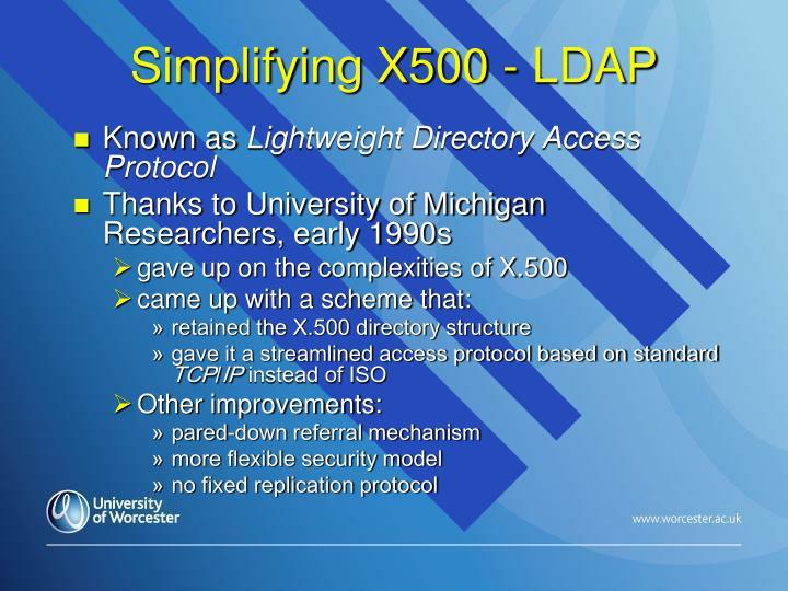 Simplifying X500 - LDAP