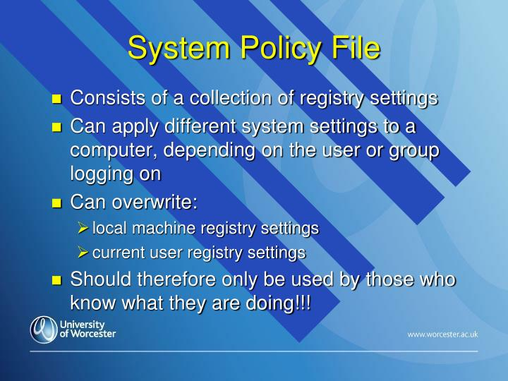 System Policy File