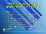 week 4 access controls network directories the pki