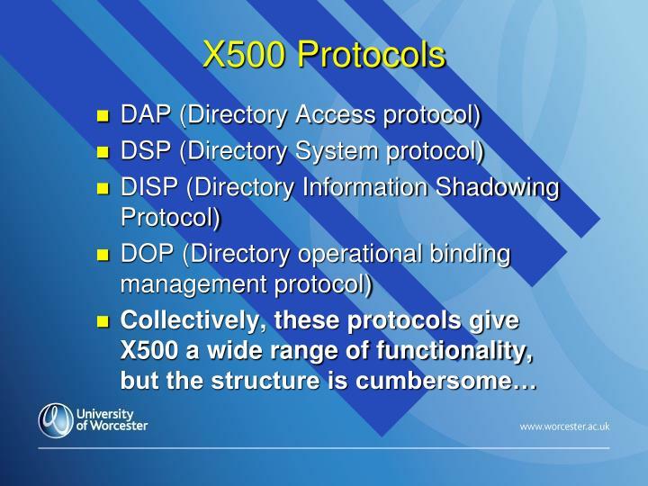 X500 Protocols