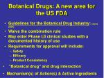 botanical drugs a new area for the us fda