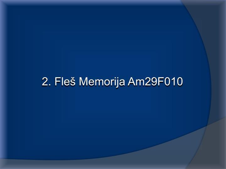 2. Fleš Memorija