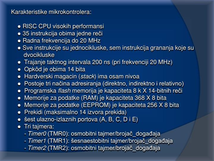 Karakteristike mikrokontrolera: