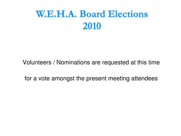 W.E.H.A. Board