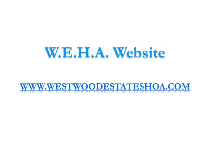 W.E.H.A.