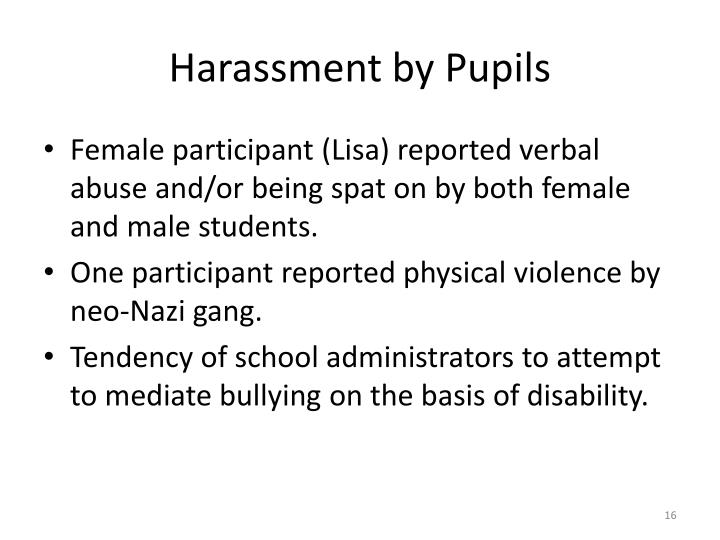 Harassment by Pupils