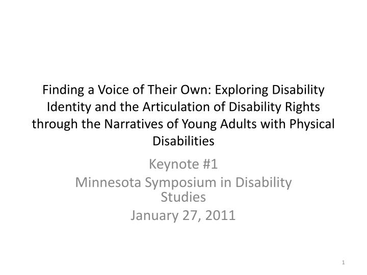 Finding a Voice of Their Own: Exploring Disability Identity and the Articulation of Disability Rights through the Narratives of Young Adults with Physical Disabilities