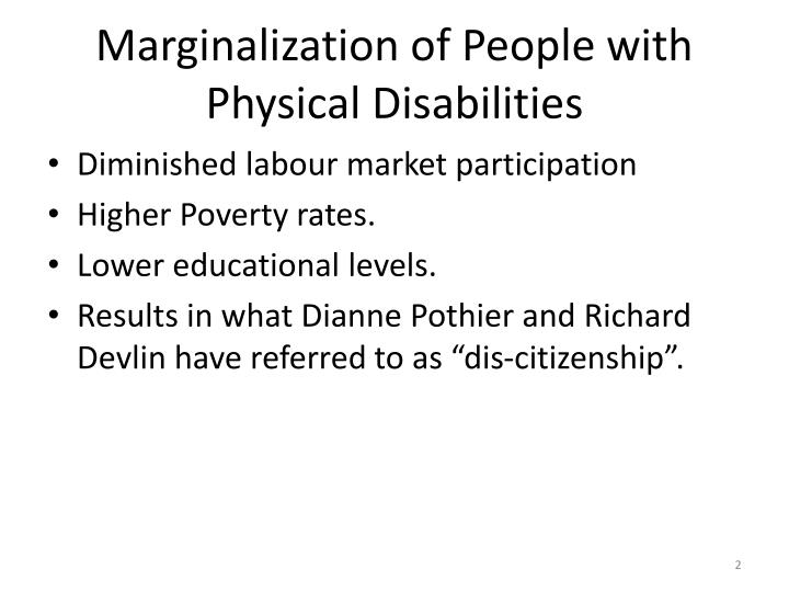 Marginalization of people with physical disabilities