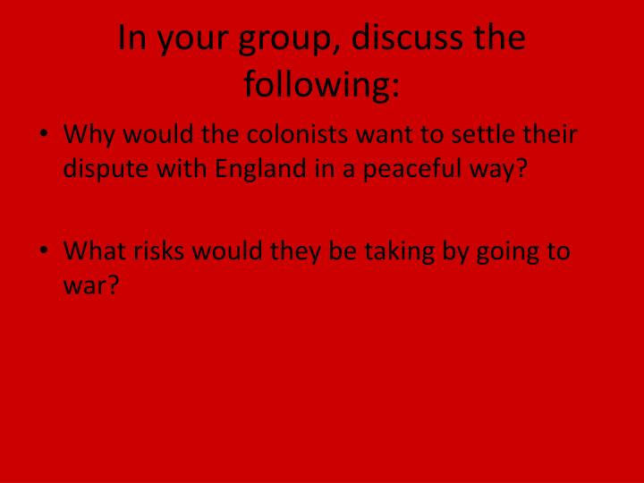 In your group, discuss the following:
