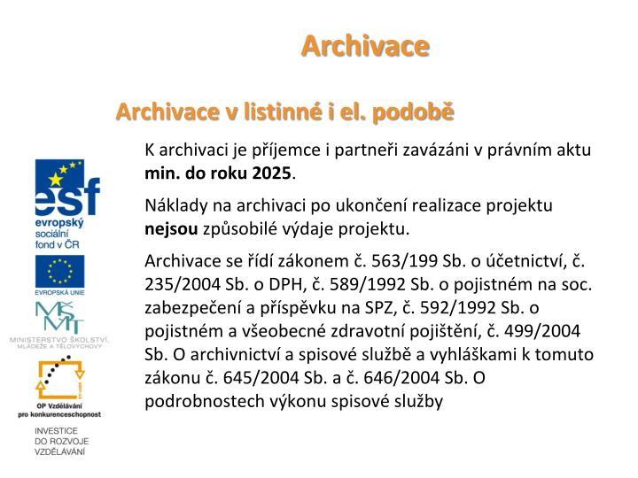 Archivace v listinné i el. podobě
