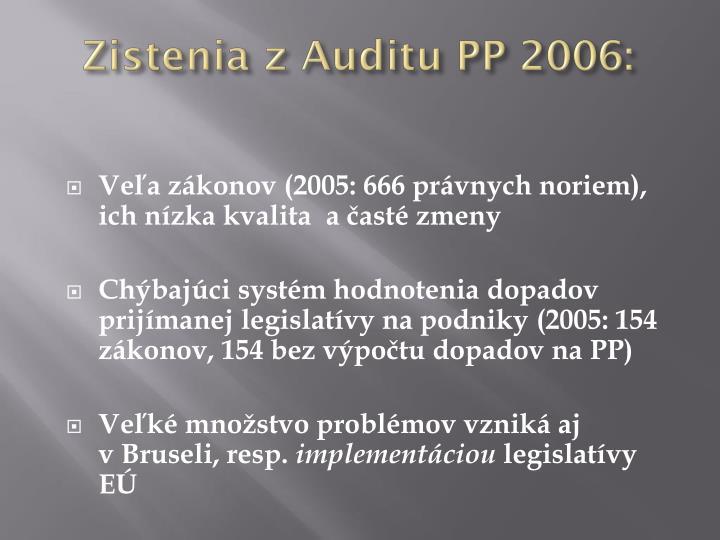 Zistenia z Auditu PP 2006: