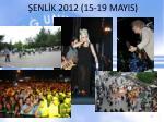 enl k 2012 15 19 mayis