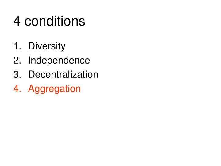 4 conditions