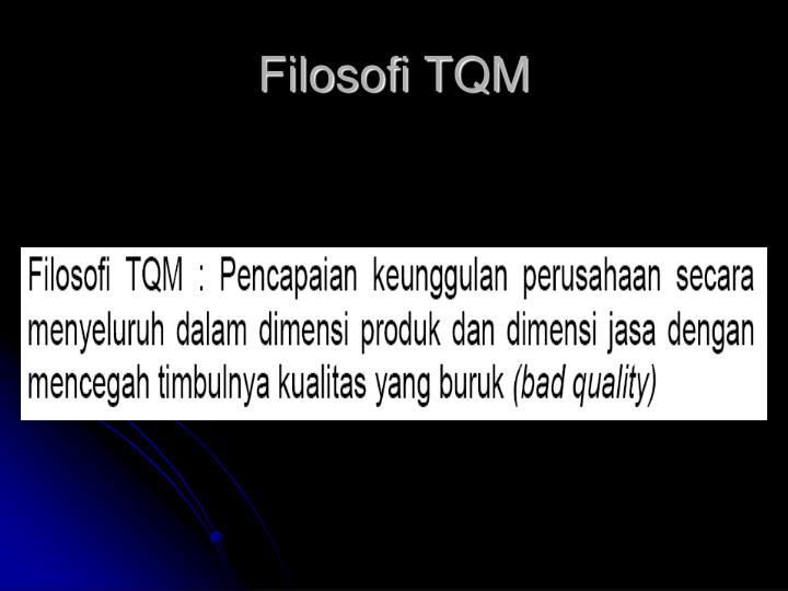 Filosofi TQM