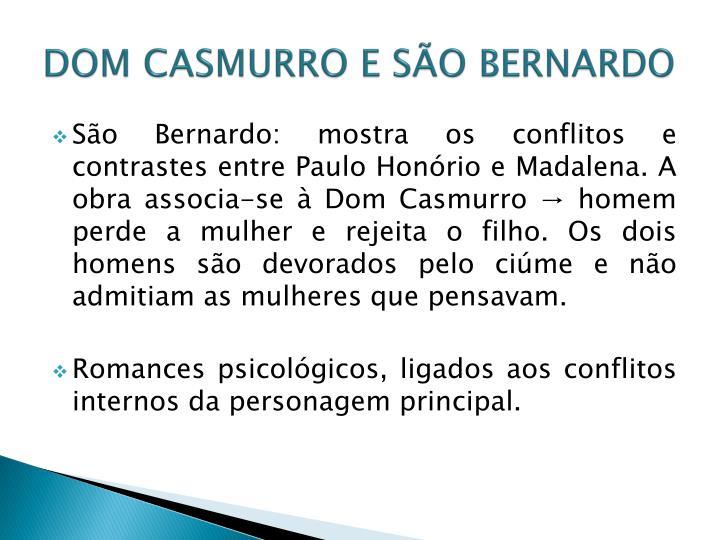 DOM CASMURRO E SÃO BERNARDO