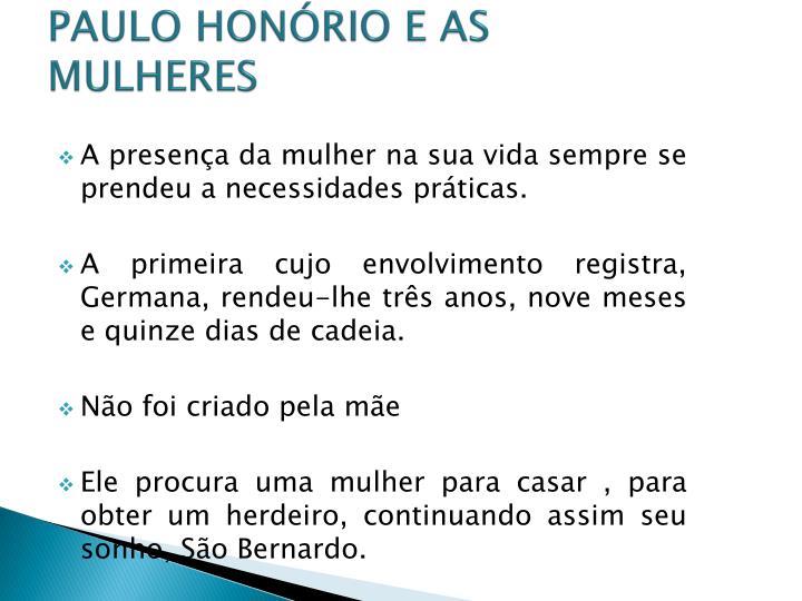 PAULO HONÓRIO E AS MULHERES