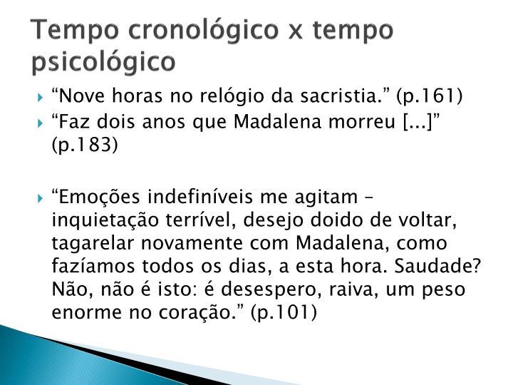 Tempo cronológico x tempo psicológico