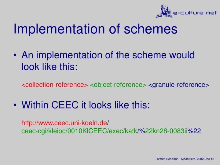Implementation of schemes