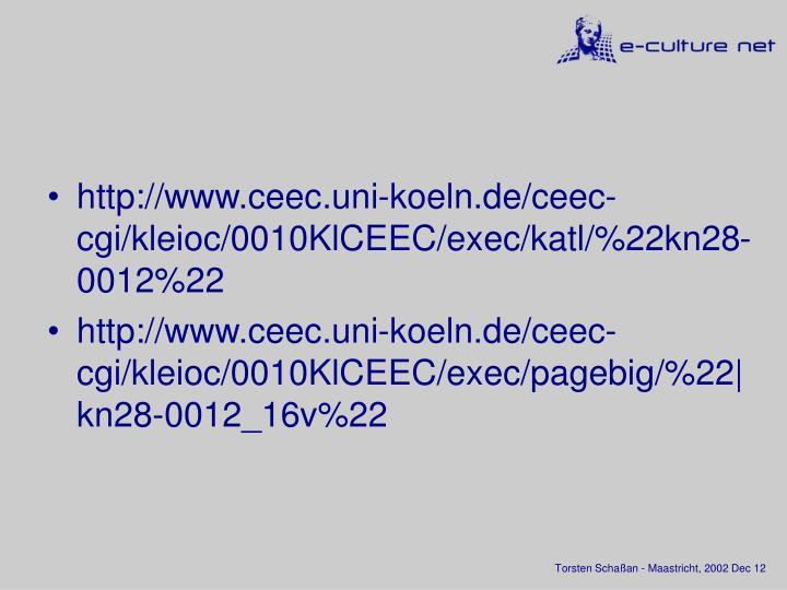 http://www.ceec.uni-koeln.de/ceec-cgi/kleioc/0010KlCEEC/exec/katl/%22kn28-0012%22