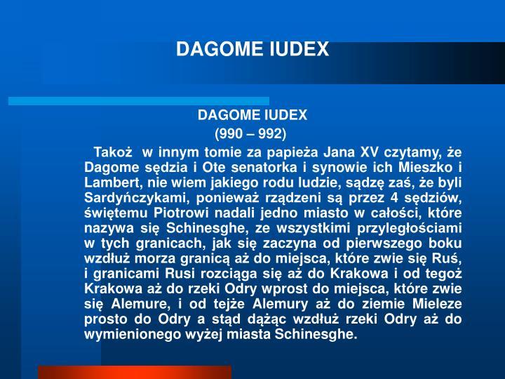 DAGOME IUDEX