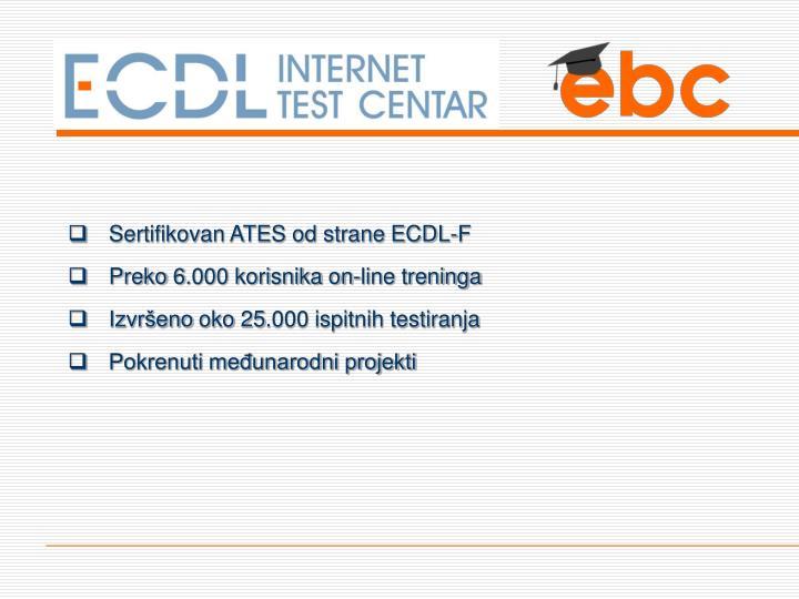 Sertifikovan ATES od strane ECDL-F