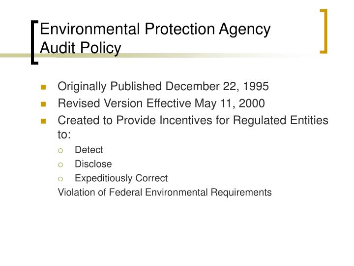 Environmental Protection Agency Audit Policy