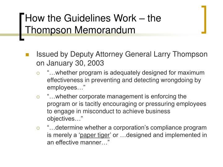 How the Guidelines Work – the Thompson Memorandum