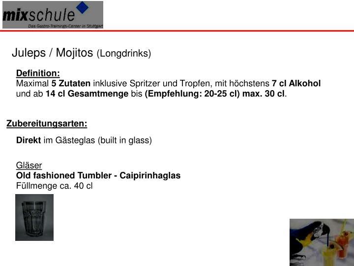 Juleps / Mojitos