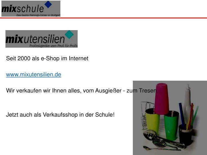 Seit 2000 als e-Shop im Internet