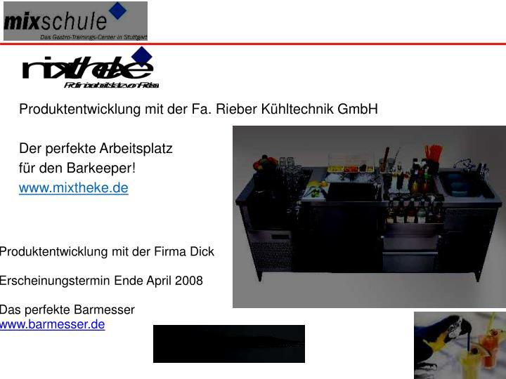 Produktentwicklung mit der Fa. Rieber Kühltechnik GmbH
