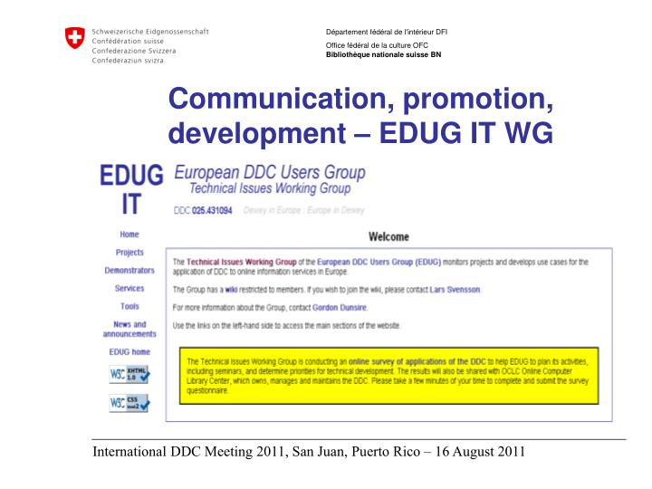 Communication, promotion, development – EDUG IT WG