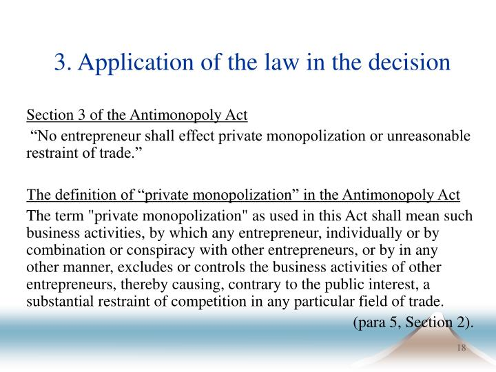 3. Application of the law in the decision